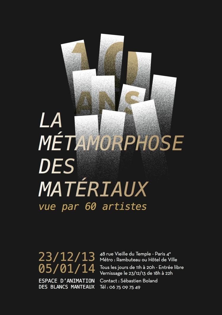 Métamorphose des Matériaux 2013