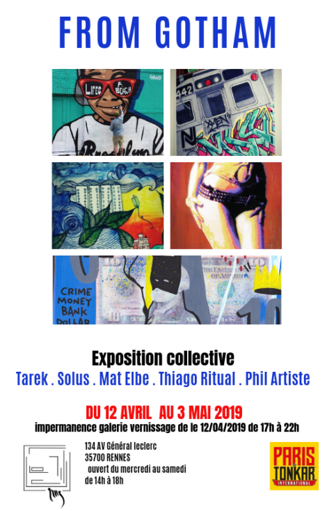 Exposition From Gotham #1 àRennes